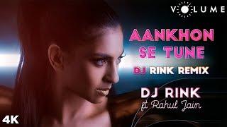 Aankhon Se Tune Remix By DJ Rink Featuring Rahul Jain | Aamir Khan, Rani Mukherjee | Ghulam