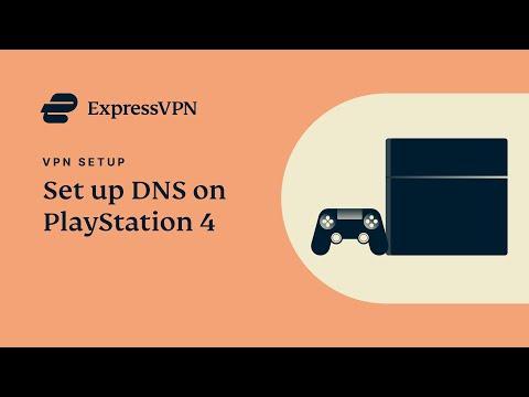PlayStation4 ExpressVPN DNS setup tutorial