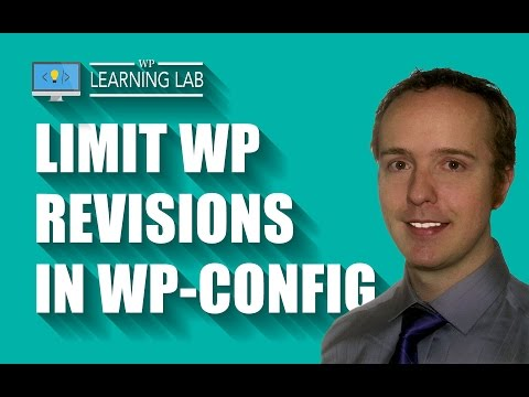 Limit WordPress Revisions In wp-config - Revision Control Speeds Up Database | WP Learning Lab