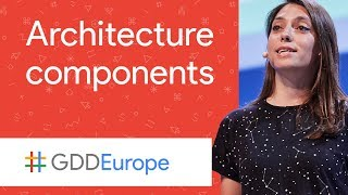 Architecture Components (GDD Europe