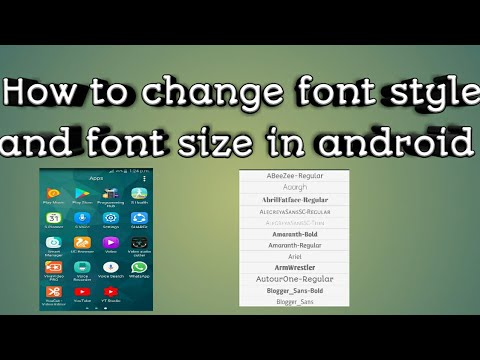 How to change font style and font size in android(no root)