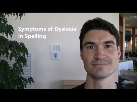 Symptoms of Dyslexia in Spelling - Dyslexia Connect