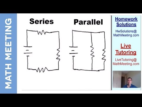 Introduction to circuits - series vs. parallel circuits