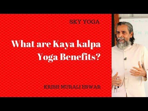 What are kayakalpa yoga benefits?