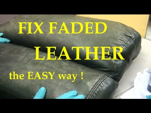 REPAIR FADED LEATHER - the EASY way.