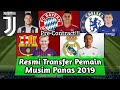 RESMI Transfer Pemain Yang Pindah Di Musim Panas 20192020