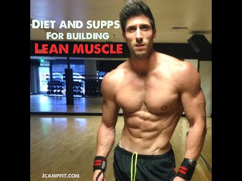 Diet and Supplements for Building Lean Muscle with Jaret Campisi