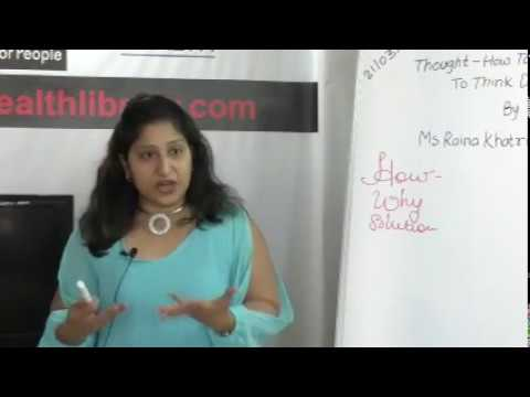 Thought - How to Train Your Mind to Think Differently By Ms. Raina Tandon on  Health HELP Talks