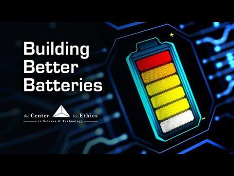 Developing Better Batteries: Nano Engineering - Exploring Ethics