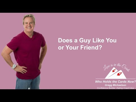 Does a Guy Like You or Your Friend? How to Get Him to Like You!