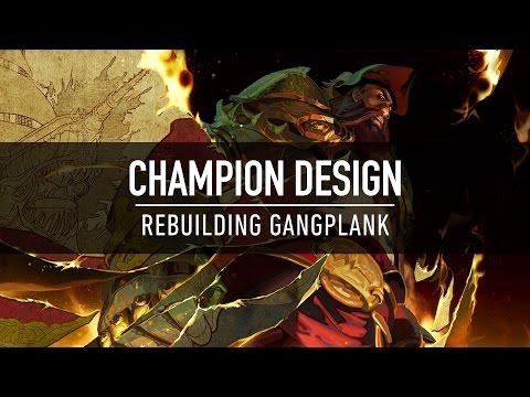 Champion Design: Rebuilding Gangplank