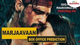 Marjaavaan Box Office Prediction | #TutejaTalks