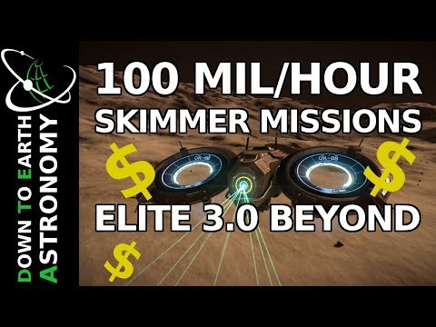 100+ Mil/Hour - Skimmer missions [NERFED] | Elite dangerous Beyond 3.0