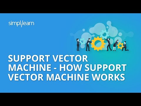 Support Vector Machine - How Support Vector Machine Works | SVM In Machine Learning | Simplilearn