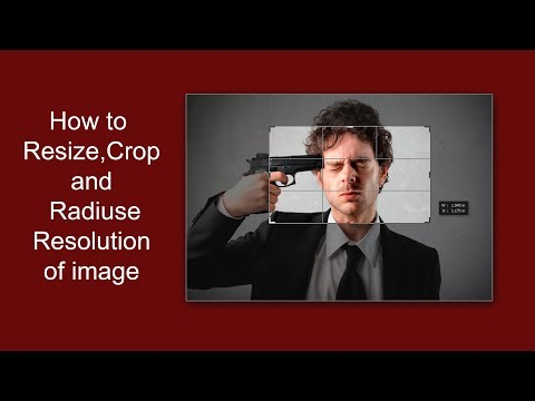 how to crop,resize(size) and radius(down) resoluton an image(photo,picture) in photoshop