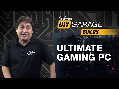Newegg DIY Garage: Ultimate Gaming PC Build