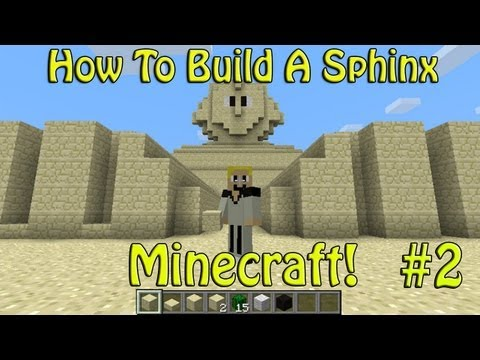 How To Build A Sphinx - Minecraft Xbox 360 Edition & PC | Part 2
