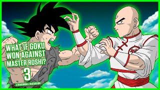 Download WHAT IF GOKU WON AGAINST MASTER ROSHI? - 3 - MasakoX Video