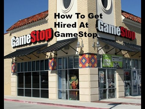 How to get hired at Gamestop