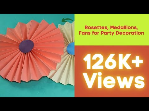 DIY Paper Crafts - How to Make Paper Rosettes, Medallions, Fans for Party Decoration