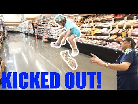 KICKED OUT OF SAFEWAY SKATEBOARDING!!