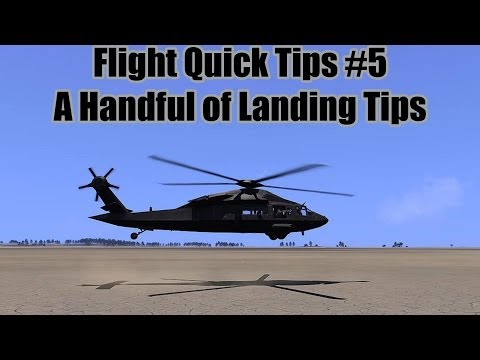 A Handful of Landing Tips - Flight Quick Tips #5  (Arma 3 Helicopter Tutorial)