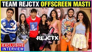 Team REJCTX FUN MASTI OffScreen   Anisha Victor, Ayush Khurana, Ridhi Khakhar   EXCLUSIVE INTERVIEW
