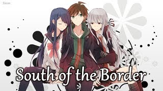 Nightcore - South of the Border (Switching Vocals) - (Lyrics)