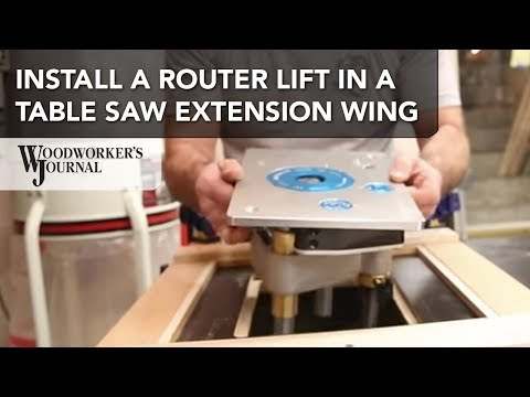 How to Add a Router Lift to Your Table Saw Extension Wing