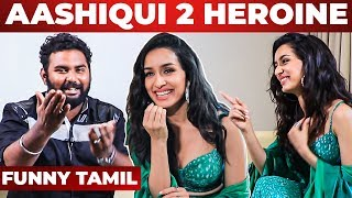 Shraddha Kapoor's First Tamil Interview | Aashiqui 2 | Saaho | Prabhas | Tum Hi Ho | NPA 91