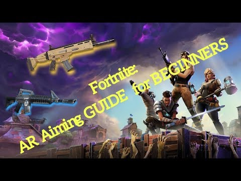 Fortnite - How to Get Good - Episode 4 (Part 2): AR (and SMG) Aiming