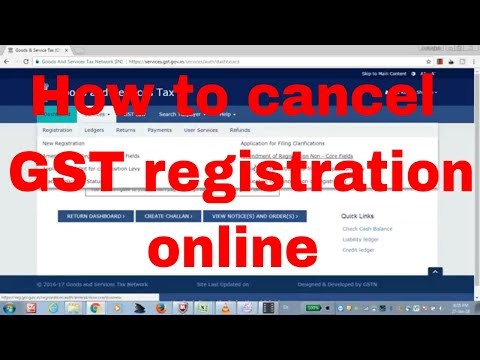 Step by Step procedure to cancel GST registration | Application for cancellation of GST registration