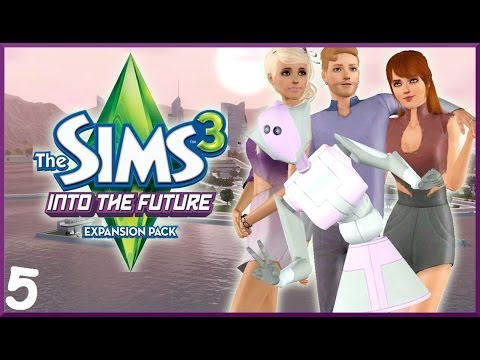 Let's Play: The Sims 3 Into The Future- (Part 5) - Plumbots