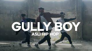 Gully Boy  Asli Hip Hop  Ranveer Singh  Akhil Ak Zak Choreography