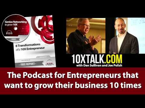 How To Build Rapport With Clients With Joe Polish And Dan Sullivan - Episode #18