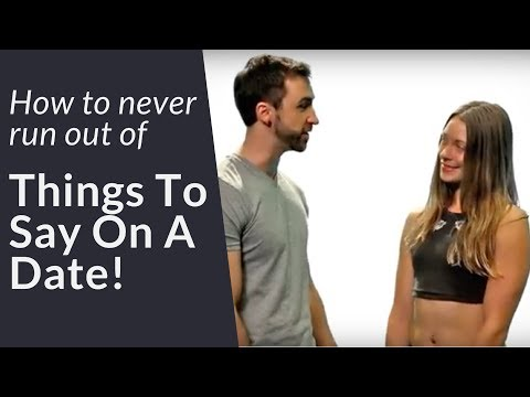 How To NEVER Run Out Of Things To Say  | How To Keep A Conversation Going With A Girl