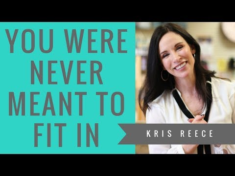 You Were Never Meant to Fit in - Kris Reece - Christian Women's Speaker