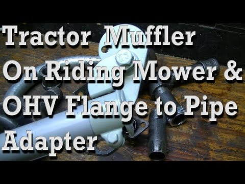 How To Put Tractor Muffler On Riding Lawn Mower /// OHV Flange to Pipe Adapter