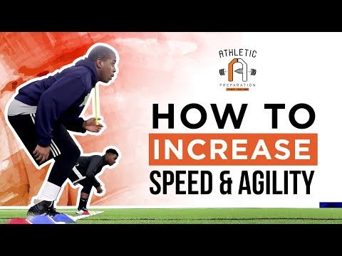 How To Increase Speed And Agility