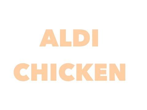 Aldi chicken