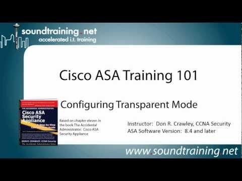 How to Configure Cisco ASA Transparent Mode (Version 8.4 and Later): Cisco ASA Training 101