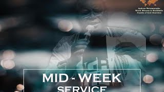 Worldwide Family of God Church Mid week Service 17:30PM  CAT 7 July  2020