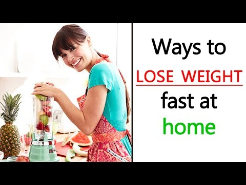 ways to lose weight fast at home