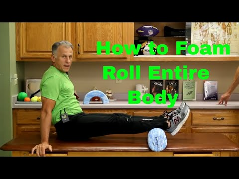 How to Foam Roll (Massage) Entire Body with Good Form & Technique.