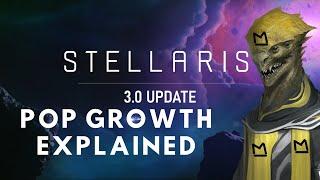 Stellaris Nemesis Pop Growth Explained - How do I maximise growth in Stellaris 3.0?