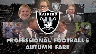 The Oakland Raiders: Professional Football's Autumn Fart