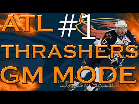 NHL13: ATL Thrashers GM Mode #1