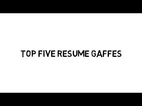 TOP FIVE RESUME GAFFES  | Debra Wheatman