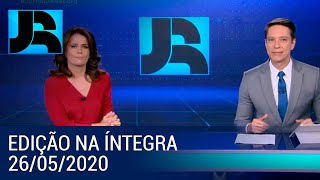 Assista à íntegra do Jornal da Record | 26/05/2020