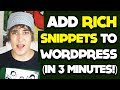 How To Add Rich Snippets To WordPress In 3 Minutes!